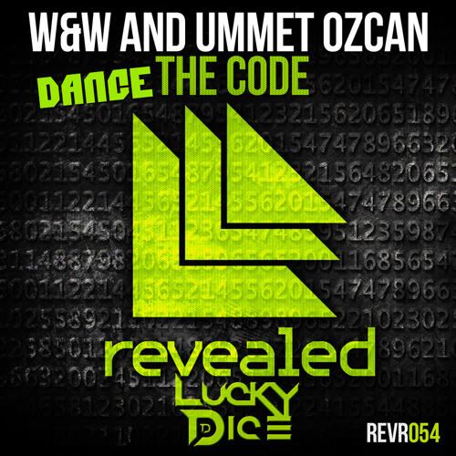 W&W & Ummet Ozcan Ft. Twice Nice & Evorush - Dance the Code (Lucky Dice Mashup)