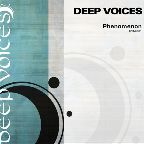 Deep Voices - Phenomenon (Baltes & Reville Club Mix)