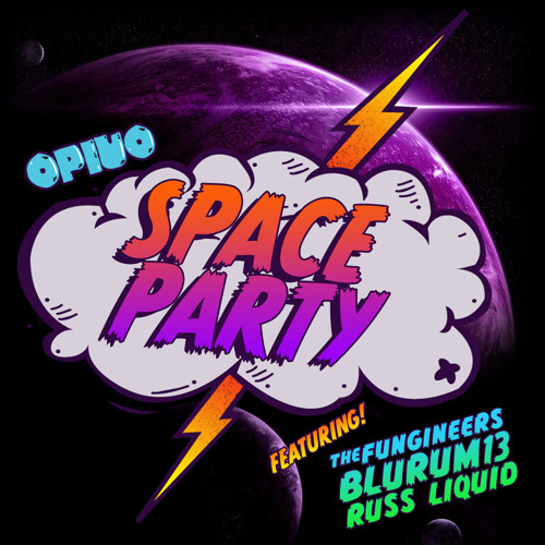 Space Party Ft. The Fungineers, BluRum13, Russ Liquid - FREE DOWNLOAD!!!
