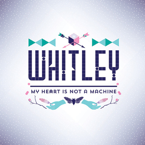 Whitley - My Heart Is Not A Machine (Leadbetter Remix)