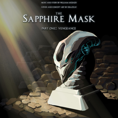 The Sapphire Mask Part One - Vengeance