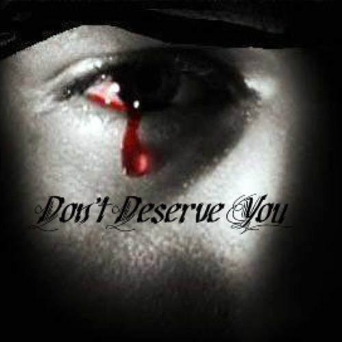 "Prejon- ""Don't Deserve You"""
