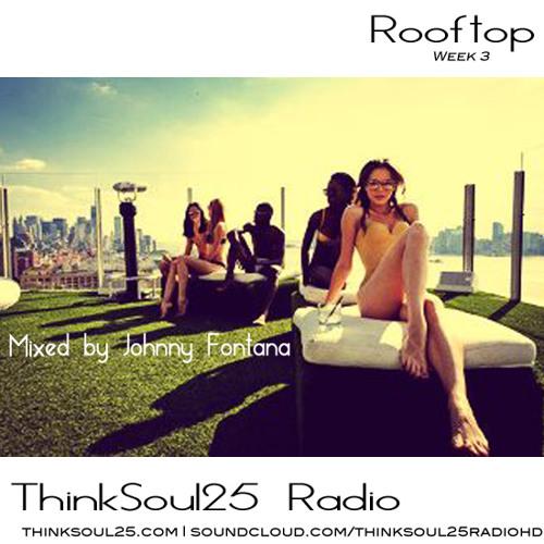 ThinkSoul25Radio | Week 3 | Rooftop