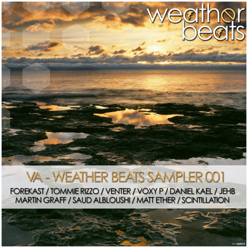 Weather Beats Sampler 001 [OUT NOW]