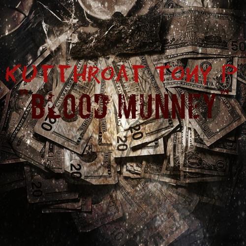 Kutthroat Tony P -Blood Munny.mp3