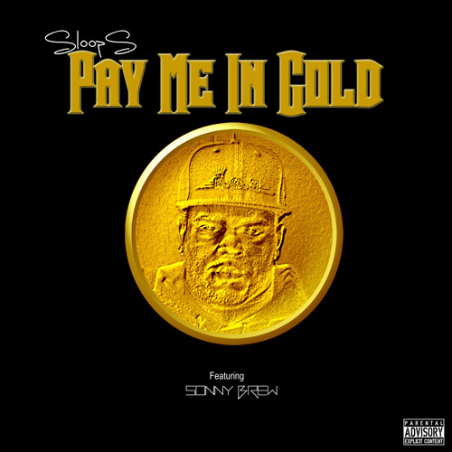 Pay Me In Gold x Sonny Brew (Produced By V8)