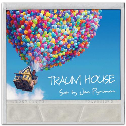 TRAUM HOUSE Set by Jan Pyroman