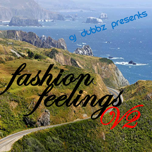 Fashion Feelings V2 (DJ Mix for SF Fashion Show) | 11/2011 - FREE DOWNLOAD