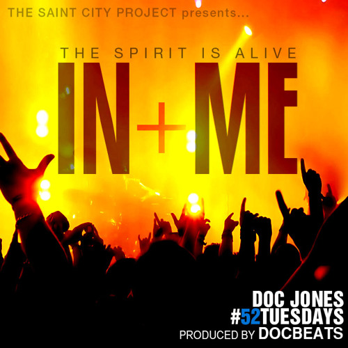 Doc Jones -  In Me (prod. by DOCbeats) #52Tuesdays @DocJonesMusic_
