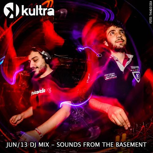 Sounds From the Basement (Jun 13 DJ Mix)