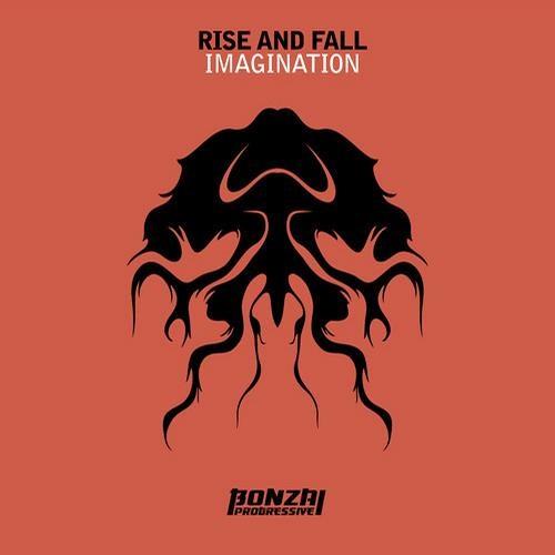 Rise And Fall - Imagination (Original mix) [Bonzai Progressive]