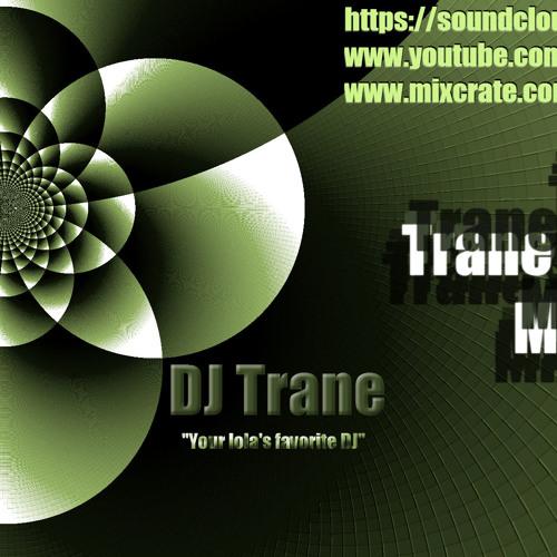 The Trane Station Mixtape 9 (DJ Trane) [Ratchet]