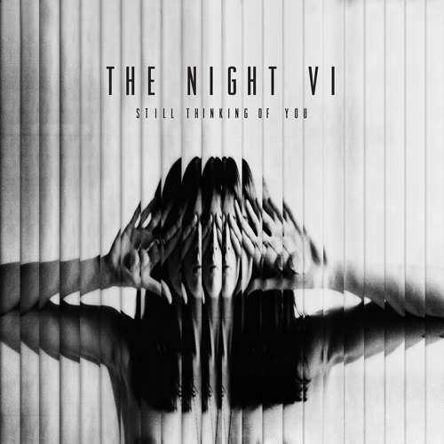 The Night VI - Thinking Of You