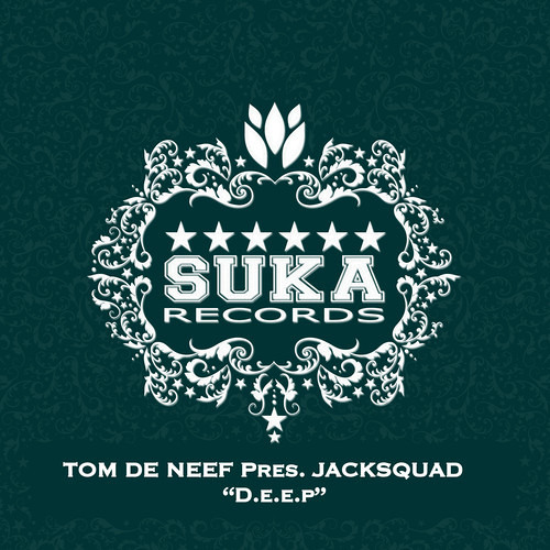 Tom De Neef Pres Jacksquad - D.E.E.P (Ian Osborn & Nicolas Francoual Remix)