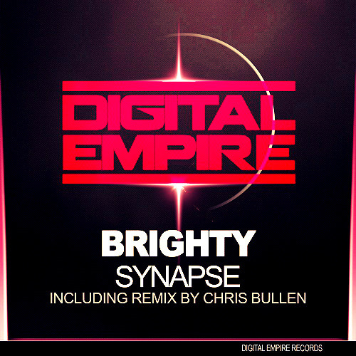 Brighty - Synapse (Original Mix) [Out Now On Digital Empire Records]