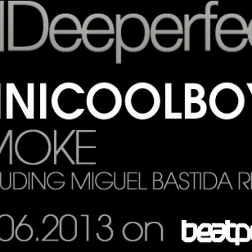 MiniCoolBoyz - Smoke (Miguel Bastida Remix)