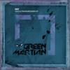 GmT - Sway Shades (Green Martian)