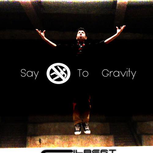 Say No To Gravity (Original Mix)