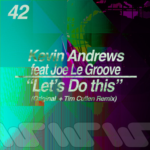 Kevin Andrews - Let's Do This (Tim Cullen Remix) | OUT NOW