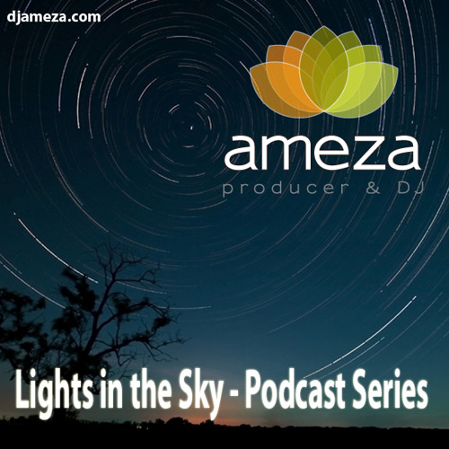 Ameza - Lights in the Sky 08 - Podcast Series - (Live at The Studio)