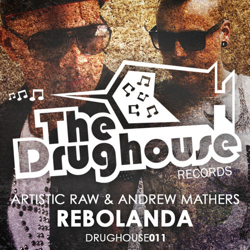 Artistic Raw & Andrew Mathers - Rebolanda [PREVIEW] (OUT NOW)