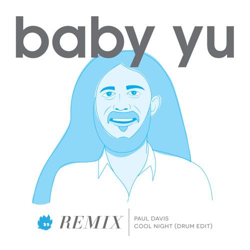 Cool Night (DJ Baby Yu Drum Edit)