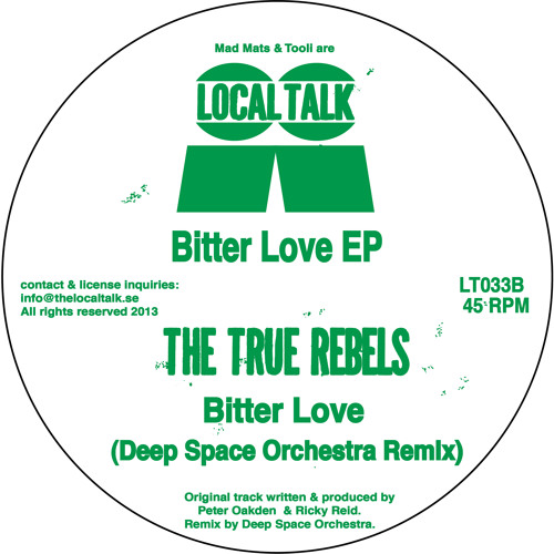 The True Rebels - Bitter Love (Deep Space Orchestra Remix) (LT033, Side B) (snippet)