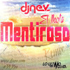 El Jhota - Mentiroso (Dj Nev Remix)
