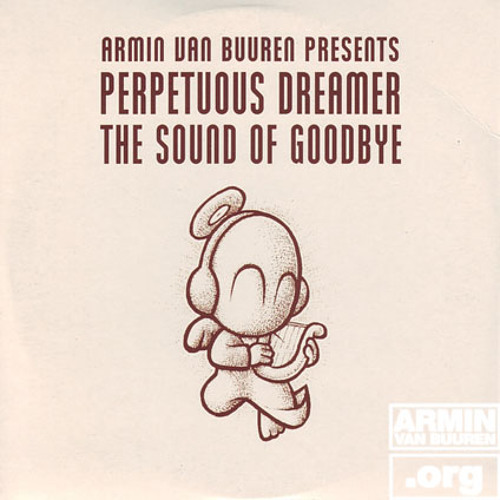 Perpetuous Dreamer- The Sound Of Goodbye (Dave Shifting & Robbie Seed Remix)