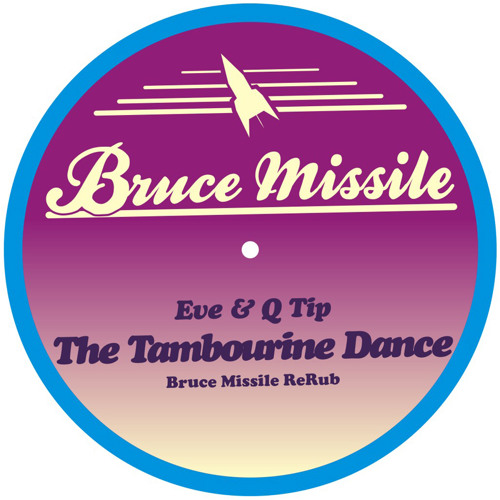 Eve & Q-Tip - The Tambourine Dance (Bruce Missile ReRub)