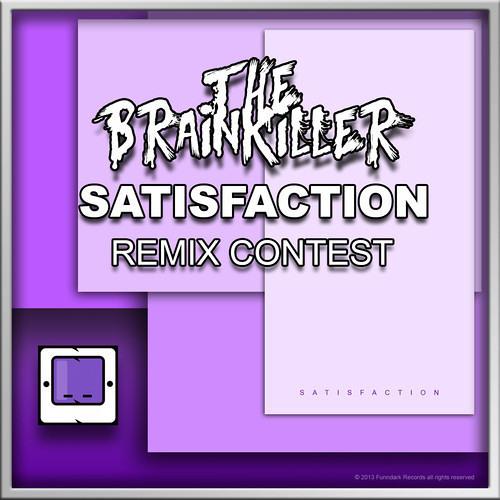 The Brainkiller - Satisfaction (TSBz Remix) Concurso FunnDark Records