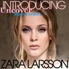 Zara Larson Uncover (Marin Edit)