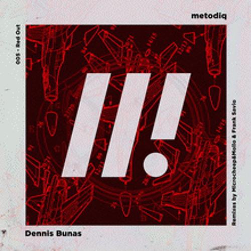 """Dennis Bunas """"Red Out"""" Frank Savio Remix [Metodiq004] Support by Pierre Deutschmann, Madutec, etc.."""