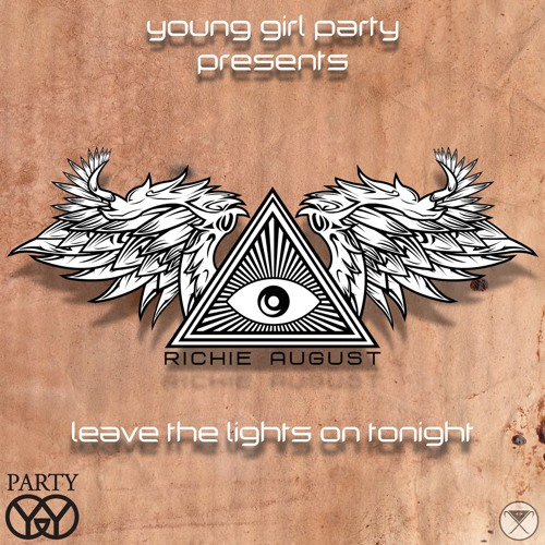 'Leave The Lights On Tonight' YGP guest mix from Richie August