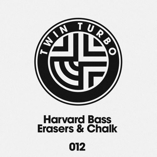 Harvard Bass - Erasers (OUT NOW ON TWIN TURBO RECORDS)