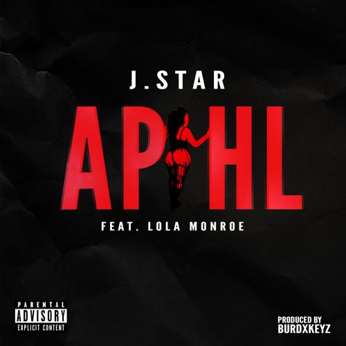 A.P.H.L (Ass Phat & Hair Long) (feat. Lola Monroe)