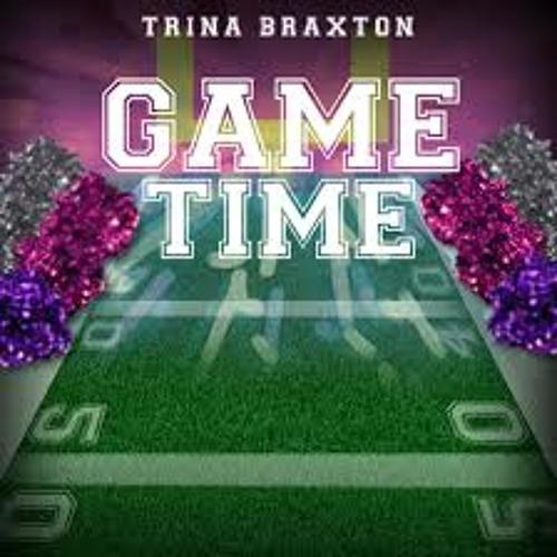 Trina Braxton - Game Time