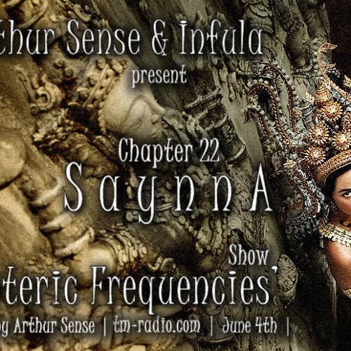 Arthur Sense - Esoteric Frequencies #022: Saynna [June 2013] on tm-radio.com
