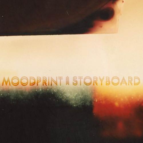 Moodprint - Storyboard ep (teaser) [TNGRM003]