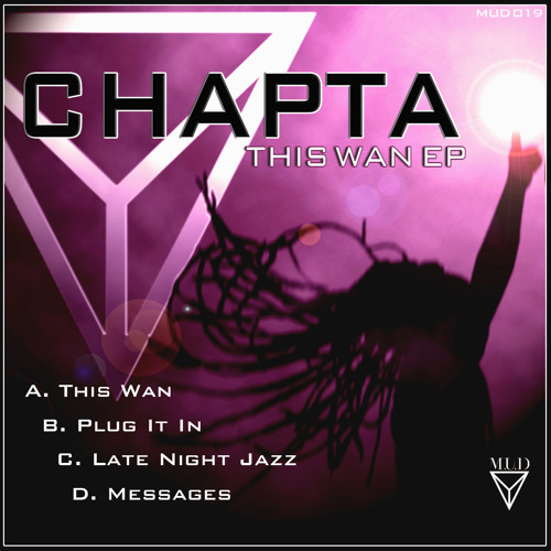 Chapta - This wan  (OUT NOW - M.U.D)
