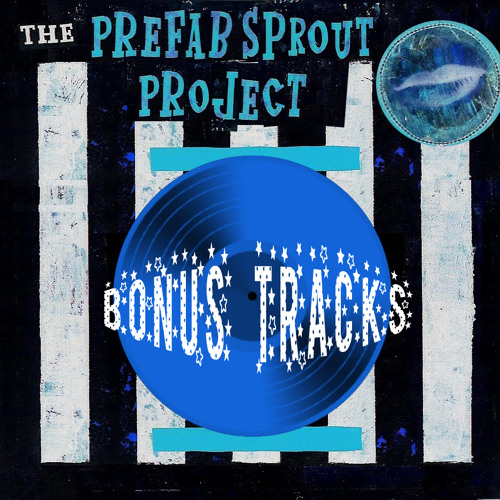 Don't Tell Me Twice (The Prefab Sprout Project)