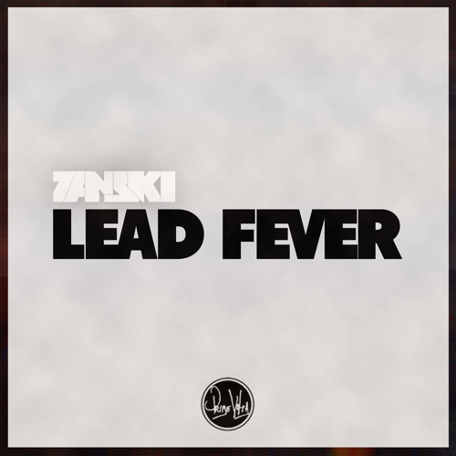 Zanski - Lead Fever (Original Mix) [Out now on Beatport!]