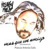 Freaky Philip Vs Marcos Antonio Solís - Mas que un amigo (Moombahton mix)