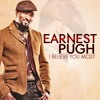 Earnest Pugh - I Believe You Most