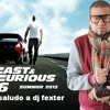 Saludo especial a dj fexter-Sue, Jiggy Drama Con Locura Fast and Furious 6 soundtrack)