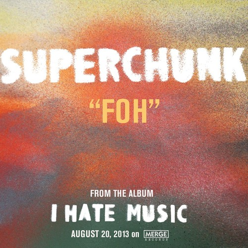 "Superchunk ""FOH"""