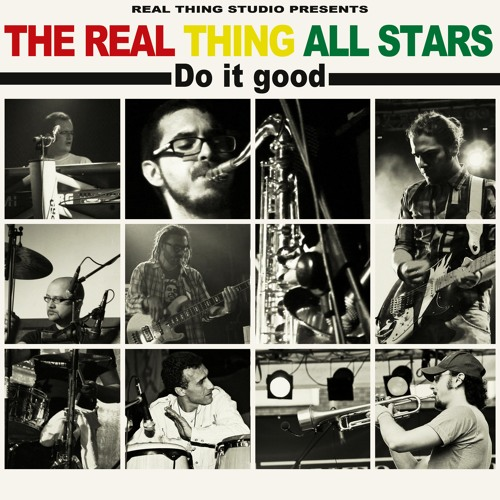 The Real Thing All Stars - Do It Good
