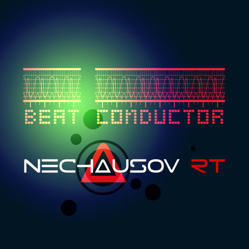 Nechausov RT - The Beat Conductor