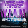 Emanuele Maglie & A.Didonato Vs Joe Antoine - W.I.A.M. (World In A Melody) (TEASER)