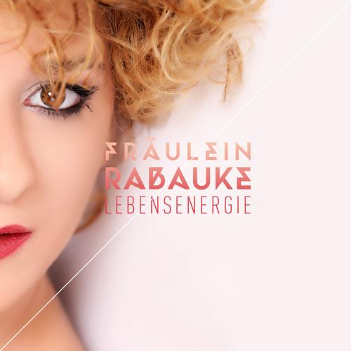 Fräulein Rabauke - LEBENSENERGIE  Original (snippet)